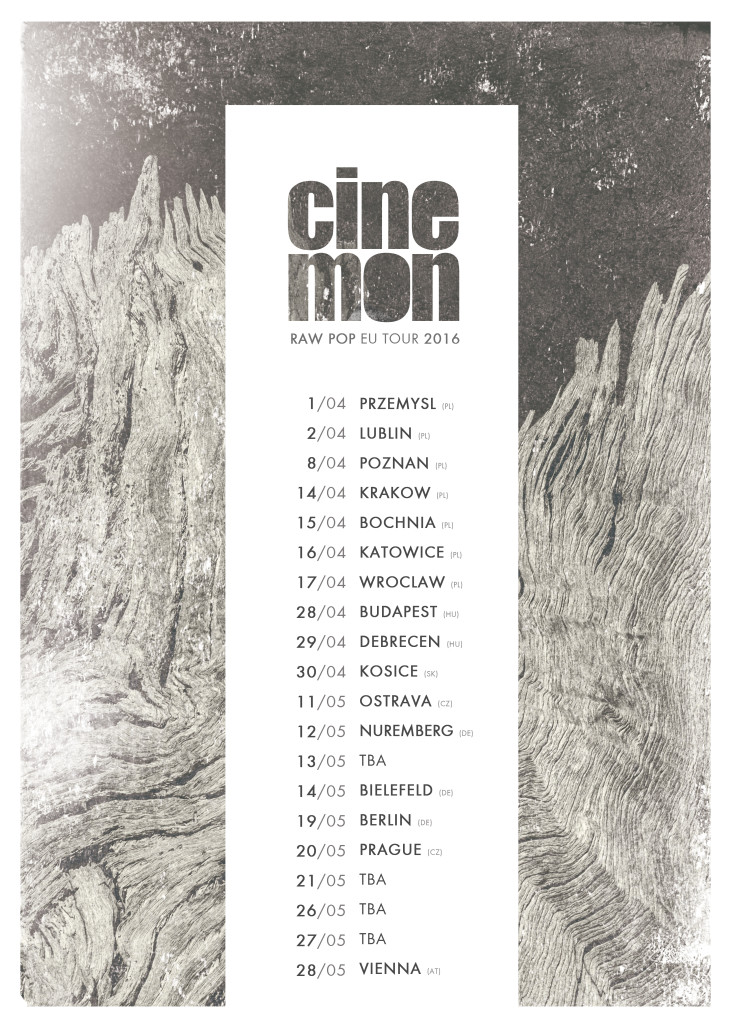 Cinemon - Raw Pop EU Tour 2016